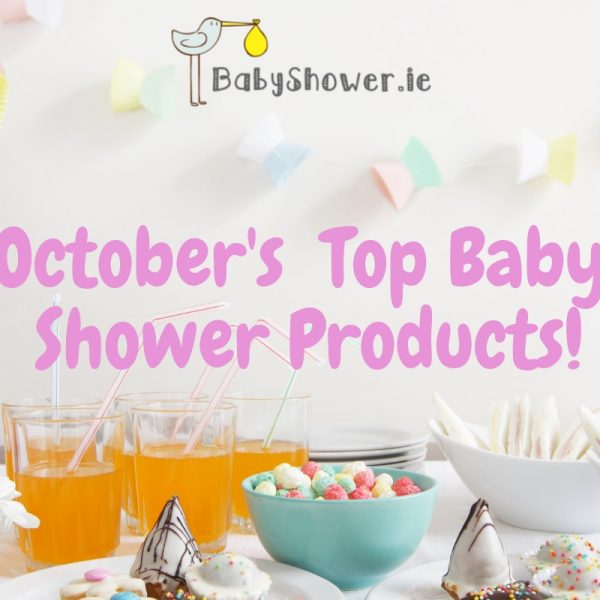 October's Top 3 BabyShower.ie Products